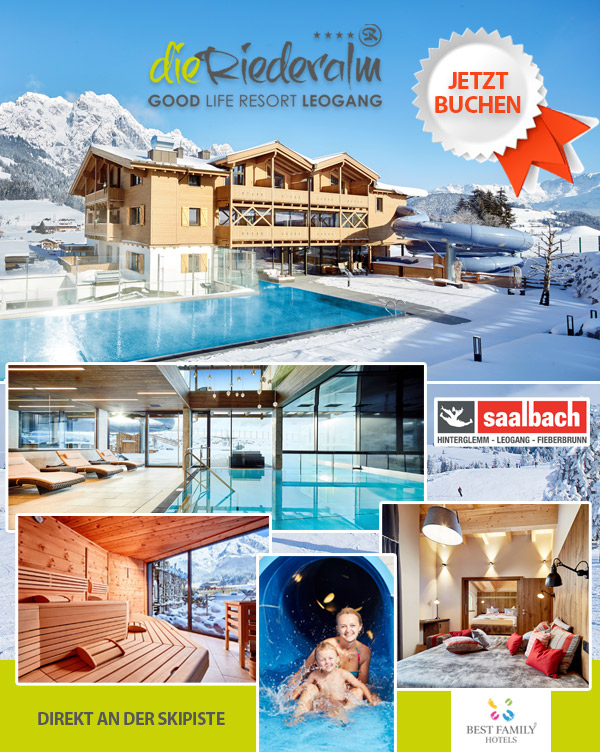 Best Family Hotel Die Riederalm - Skiurlaub-Familie Ski-Hotel Piste Leogang